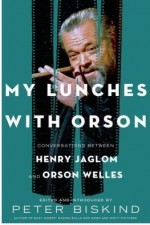 """My Lunches With Orson"" by Peter Biskind"