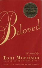 """Beloved"" by Toni Morrison"