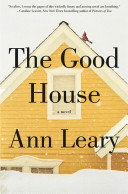 """The Good House"" by Ann Leary"