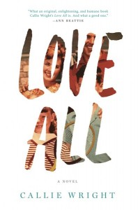 """Love All"" by Callie Wright"